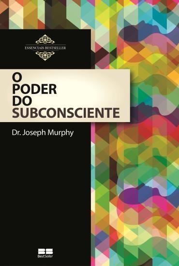 Poder do Subconsciente, O
