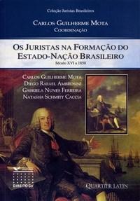 Juristas na Formação do Estado-nação Brasileiro, Os