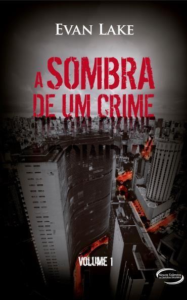 Sombra de um Crime - Vol. 1, A
