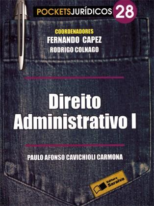 """Coleção Pockets Jurídicos """" Direito Administrativo I €"""" Livro de Bolso - Volume 28"""