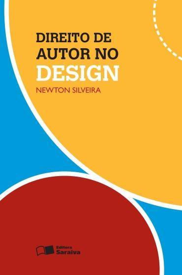 Direito de Autor no Design - Newton Silveira