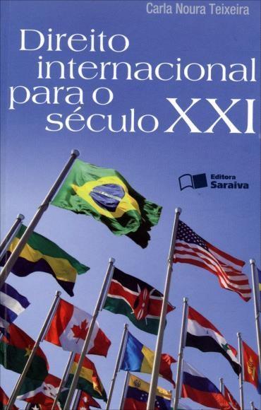 Direito Internacional para o Século Xxi