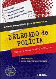 Direito Penal: Parte Especial - Coleção Preparatória para Concurso de Delegado de Polícia
