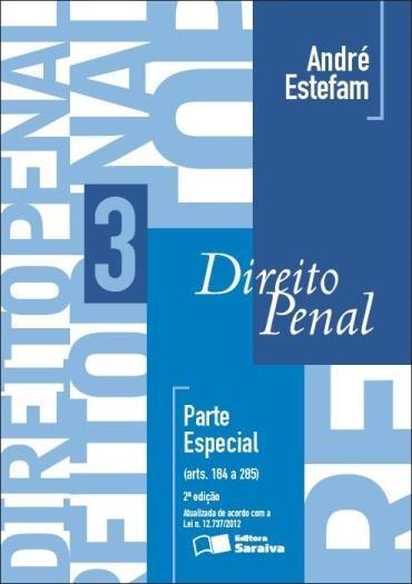Direito Penal: Parte Especial Art. 184 a 285 - Vol.3