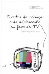 Direitos da Criança e do Adolescentes em Face da Tv