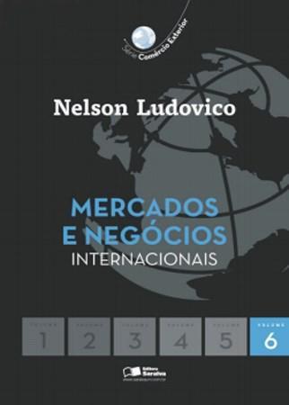 Mercados e Negócios Internacionais - Vol. 6