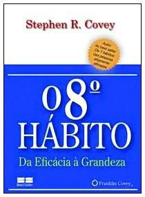 8° Habito, o da Eficacia a Grandeza