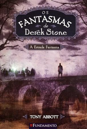Fantasmas de Derek Stone: a Estrada Fantasma - Vol. 4, Os