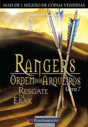 Rangers Ordem dos Arqueiros: Resgate de Erak - Vol.7