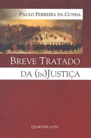 Breve Tratado da Injustica
