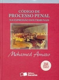 Codigo de Processo Penal na Expressao dos Tribunais