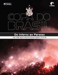 Copa do Brasil - do Inferno ao Paraiso