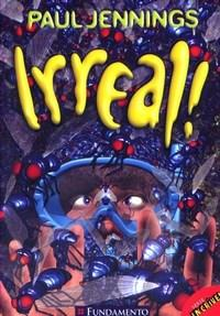 Irreal! - Serie Incrivel