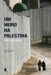 Um Muro na Palestina