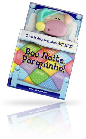 Meu Livro Abajur - Boa Noite, Porquinho!