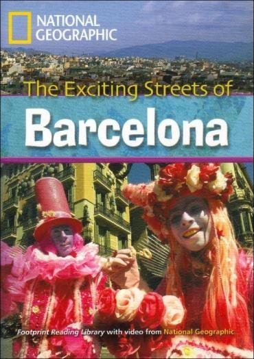 The Exciting Streets Of Barcelona - Level 7 - B2 - American English