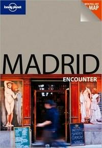 Lonely Planet Madrid Encounter - 2 Ed.