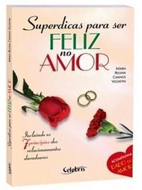 Superdicas para Ser Feliz no Amor