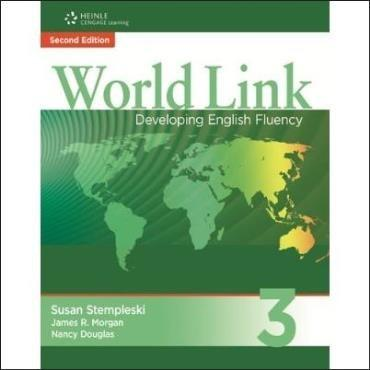 World Link: Developing English Fluency - Vol. 3 - Workbook
