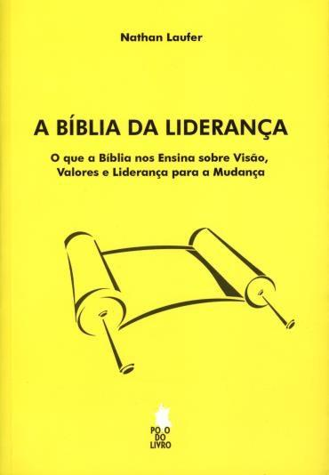 Bíblia da Liderança, A