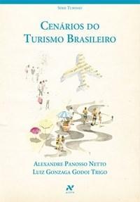 Cenários do Turismo Brasileiro - Coleção Turismo
