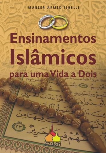 Ensinamentos Islâmicos para uma Vida a Dois
