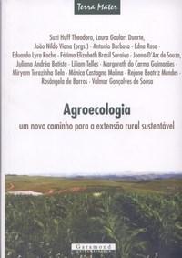 Agroecologia: um Novo Caminho para a Extensão Rural Sustentável