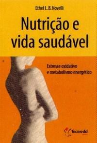 Nutricao e Vida Saudavel Estresse Oxidativo e Metabolismo Energetico