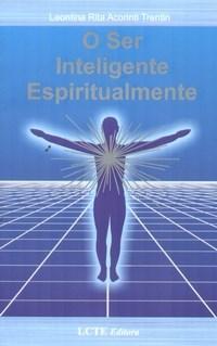 O Ser Inteligente Espiritualmente