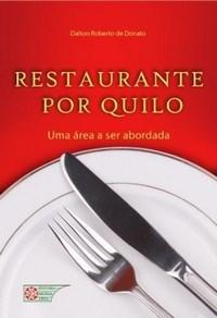 Restaurante por Quilo: uma Area a Ser Abordada