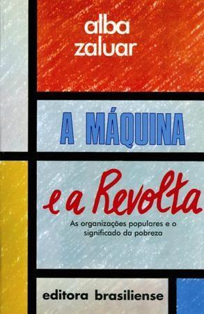 Maquina e a Revolta, A