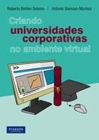 Criando Universidades Corporativas no Ambiente Virtual