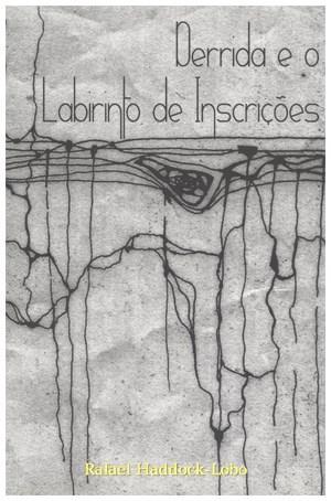 Derrida e o Labirinto de Inscrições