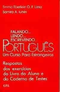 Falando... Lendo... Escrevendo... Portugues Respostas dos Exercicios e do Cad. de Testes