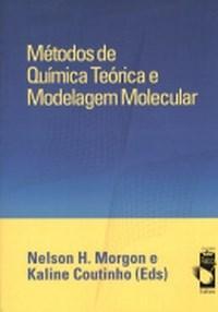 Metodos de Quimica Teorica e Modelagem Molecular