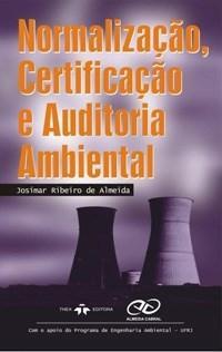 Normalização, Certificação e Auditoria Ambiental