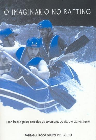 Imaginário no Rafting, O