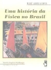 Historia da Fisica no Brasil, Uma