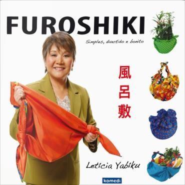 Furoshiki - Simples, Divertido e Bonito