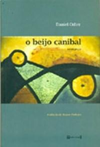 Beijo Canibal, O