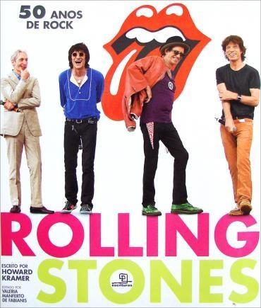Rolling Stones: 50 Anos de Rock