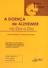 Doenca de Alzheimer no Dia-a-dia, A