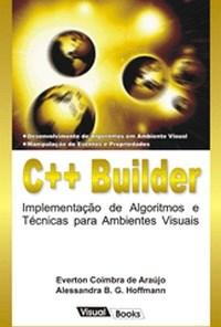 C++ Builder - Implementacao de Algoritmos e Tic. P/ Ambientes Visuais