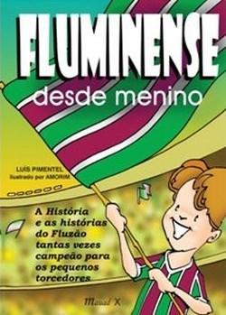 Fluminense Desde Menino