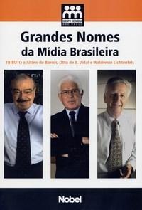 """Grandes Nomes da Mídia Brasileira """" Grupo de Mídia"""