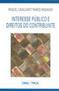Interesse Publico e Direitos do Contribuinte