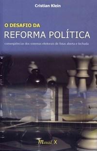 Desafio da Reforma Politica, O