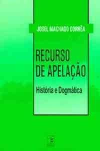 Recurso de Apelação: História e Dogmática