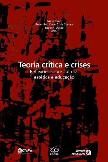 Teoria Crítica e Crises
