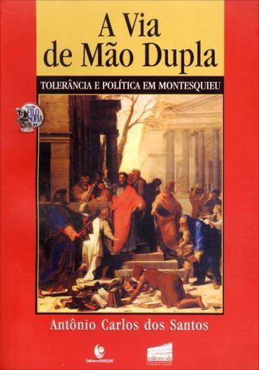 Via de Mao Dupla: Tolerancia e Politica em Montesquieu